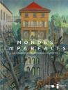 Mondes (im)parfaits - Autour des Cités obscures de Schuiten et Peeters