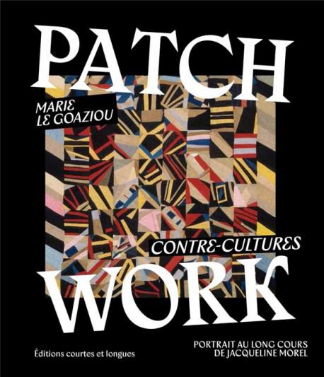 Patchwork - Contre-cultures