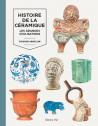 Histoire de la céramique - Les grandes civilisations