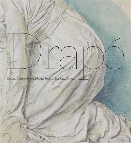 Drapé - Degas, Christo, Michel-Ange, Rodin, Man Ray, Dürer... -  DessinOriginal.com