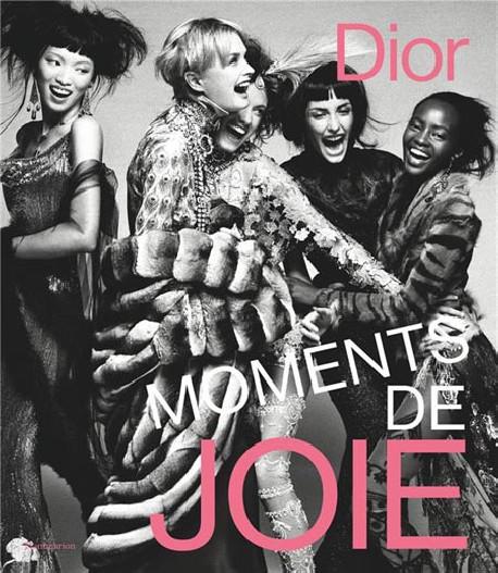 Dior. Moments de joie