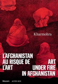 L'Afghanistan au risque de l'art