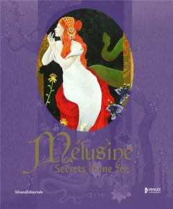 Mélusine, secrets d'une fée