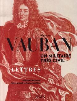 Vauban, un militaire très civil
