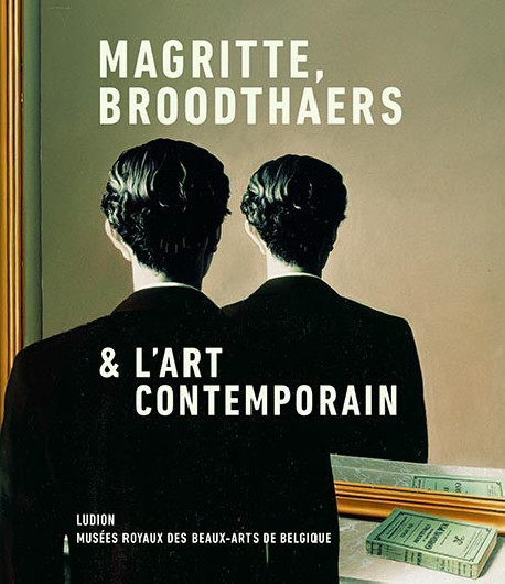 Magritte, Broodthaers & L'art Contemporain