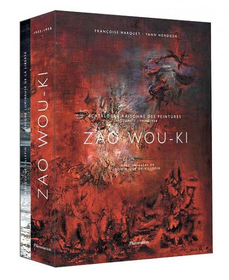 Zao Wou-Ki. Catalogue raisonné des peintures -Tome 1 (1935-1958)