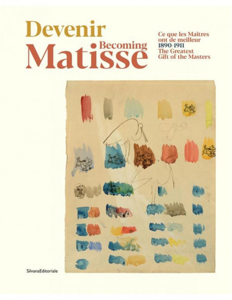 Becoming Matisse… The Greatest Gift of the Masters (Bilingual Edition)