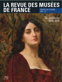La revue des musées de France. Revue du Louvre N° 2/2019