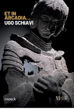 Ugo Schiavi - Et in Arcadia...