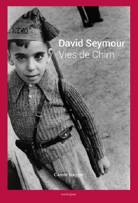 David Seymour. Vies de Chim