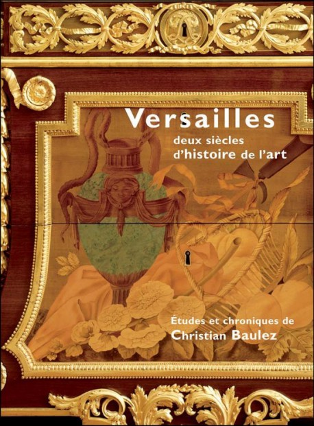 Versailles deux siècles d'histoire de l'art