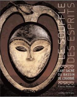 Le souffle des esprits - Art sacré du bassin de l'Ogooué