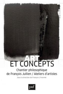 Art et concepts - François Jullien & Ateliers d'artistes