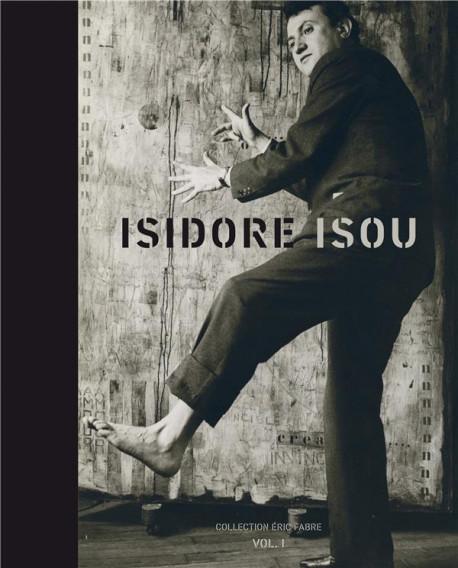 Isidore Isou - Tome 1