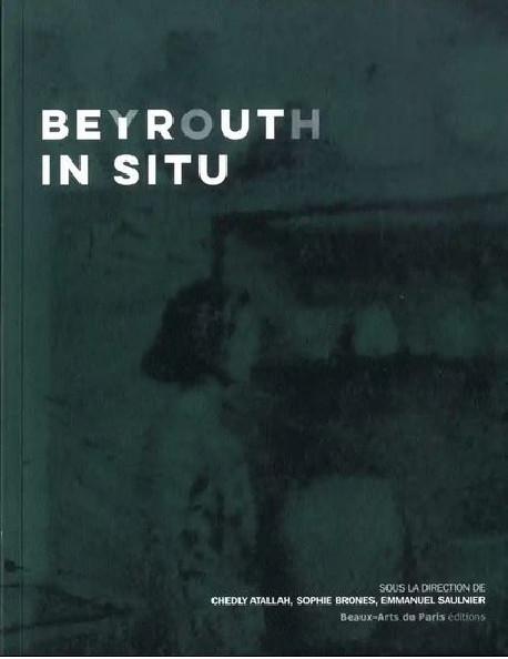Beyrouth In Situ