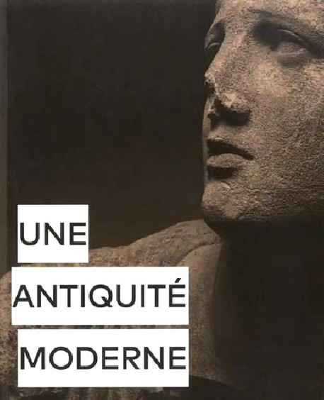 Une antiquité moderne