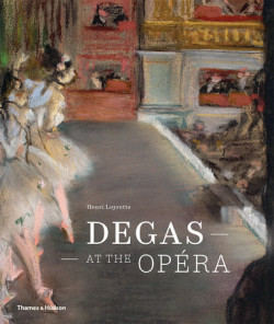 Edgar Degas at the Opera (English Edition)