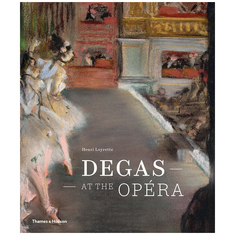 Edgar Degas at the Opera (English Edition)