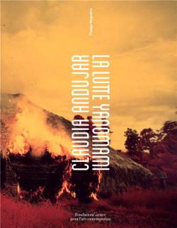 Claudia Andujar - La lutte Yanomami