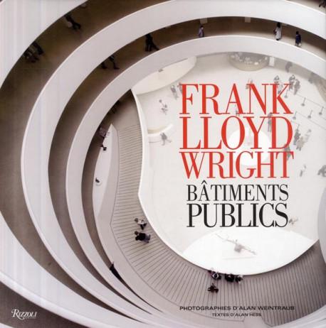 Frank Lloyd Wright - Bâtiments publics