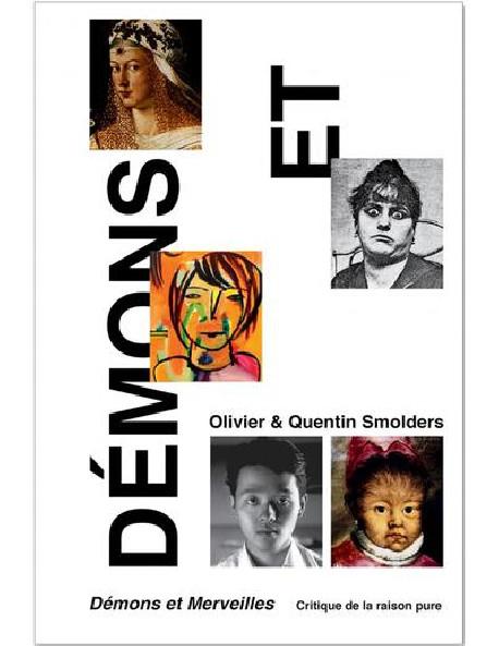Démons et Merveilles - Olivier et Quentin Smolders