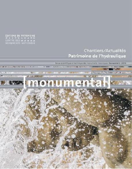 Monumental 2019-2 : Patrimoine de l'hydraulique