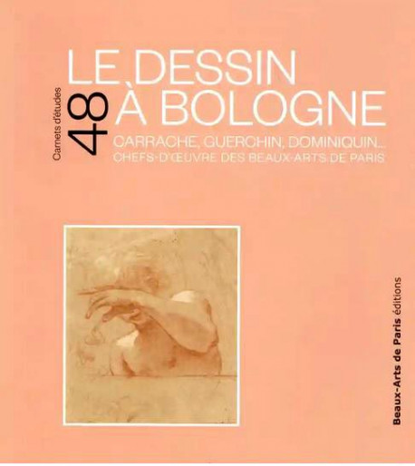 Dessin à Bologne - Carrache, Guerchin, Dominiquin