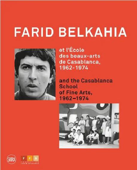 Farid Belkahia et l'Ecole des beaux-arts de Casablanca, 1962-1974