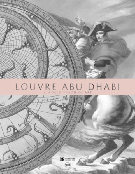 Louvre Abu Dhabi - A world vision of art
