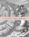 Louvre Abu Dhabi - A world vision of art