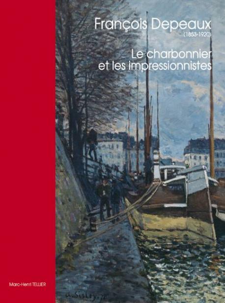 François Depeaux (1853-1920), le charbonnier et les impressionnistes