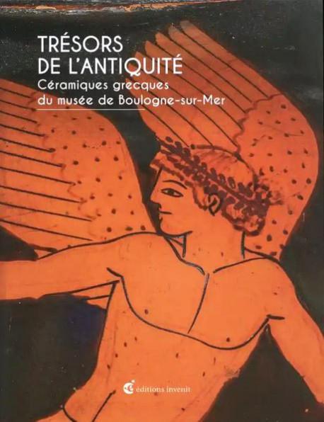 Trésors de l'Antiquité - Céramiques grecques du musée de Boulogne-sur-Mer