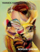 Adrian Ghenie - Déchaîner la peinture