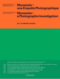 Monsanto. Une enquête photographique