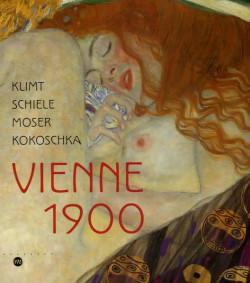Vienne 1900 - Klimt, Schiele, Moser & Kokoschka