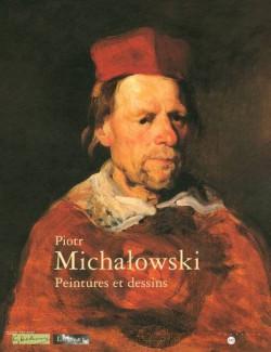Piotr Michalowski - Peintures et dessins