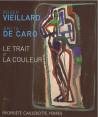 Le Trait et la Couleur - Roger Vieillard & Anita de Caro