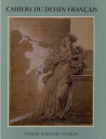 Les Cahiers du Dessin Français n°13 - Pierre-Narcisse Guérin (1774-1833)