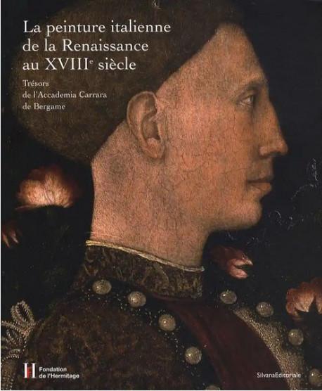 La peinture italienne de la Renaissance au XVIIIe siècle - Trésors de l'Accademia Carrara de Bergame
