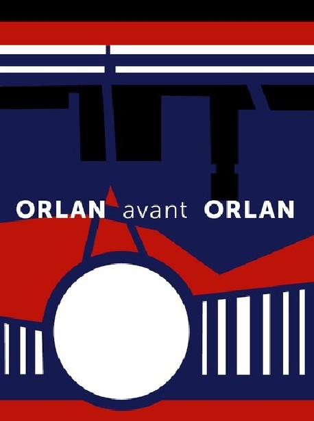 ORLAN avant ORLAN