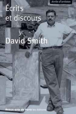 David Smith - Ecrits et discours