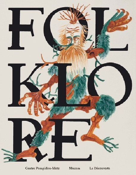 Folklore - Centre Pompidou Metz