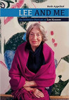 Lee and Me. An Intimate Portrait of Lee Krasner