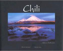 Chili - Infinies latitudes