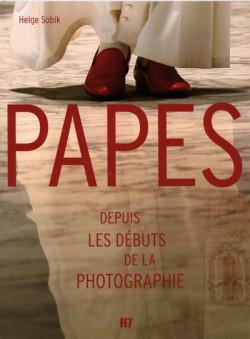 Papes depuis les débuts de la photographie