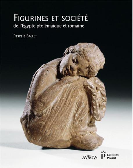 Terres cuites et sociétés de l'Egypte ptolémaïque et romaine