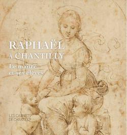 Raphaël à Chantilly - Le maître et ses élèves