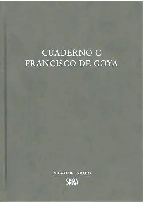 Francisco de Goya - Cuaderno C