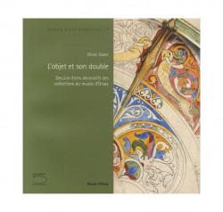 L'objet et son double - Dessins d'arts décoratifs des collections du musée d'Orsay