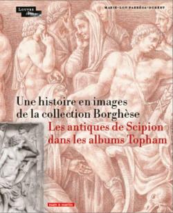 Une histoire en images de la collection Borghèse - Les antiques de Scipions dans les albums Topham